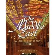 The Middle East in Modern World History by Tucker; Ernest, 9780136151524