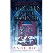 The Queen of the Damned by RICE, ANNE, 9780345351524