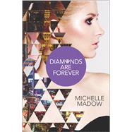 Diamonds are Forever by Madow, Michelle, 9780373211524
