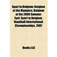 Sport in Belgium : Belgium at the Olympics by , 9781156611524