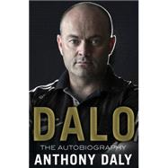 Anthony Daly Autobiography by Daly, Anthony, 9781848271524