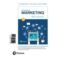 Principles of Marketing, Student Value Edition by Kotler, Philip T.; Armstrong, Gary, 9780134461526