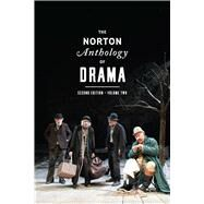 The Norton Anthology of Drama: The Nineteenth Century to the Present (Vol. 2) by Gainor, J. Ellen; Garner, Stanton B., Jr.; Puchner, Martin, 9780393921526