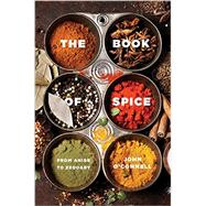 The Book of Spice by O'Connell, John, 9781681771526