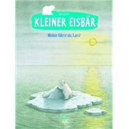 Kleiner Eisbär by De Beer, Hans, 9783314101526