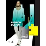Fashion Design The Complete Guide by Hopkins, John, 9782940411528