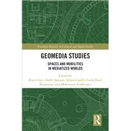 Geomedia Studies: Spaces and Mobilities in Mediatized Worlds by Fast; Karin, 9781138221529