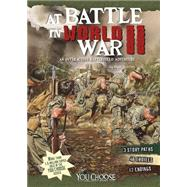 At Battle in World War II by Doeden, Matt; Mroczkowski, Dennis P. (CON), 9781491421529
