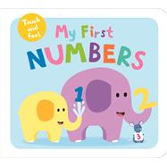 My First Numbers Touch and Feel by Priddy, Roger, 9780312521530