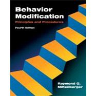 Behavior Modification : Principles and Procedures by Miltenberger,Raymond G., 9780495091530