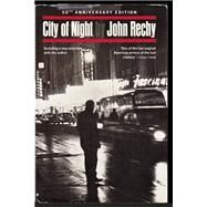 City of Night by Rechy, John, 9780802121530