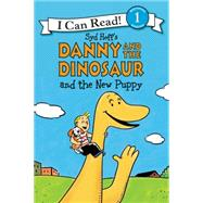 Danny and the Dinosaur and the New Puppy by Hoff, Syd, 9780062281531