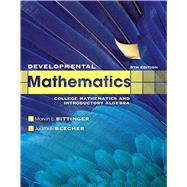 Developmental Mathematics by Bittinger, Marvin L.; Beecher, Judith A., 9780321731531