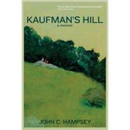 Kaufman's Hill by Hampsey, John C., 9781610881531