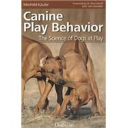 "Canine Play Behavior: The Science of Dogs at Play by K""ufer, Mechtild, 9781617811531"