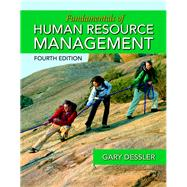 Fundamentals of Human Resource Management by Dessler, Gary, 9780133791532