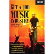 How to Get a Job in the Music Industry by Hatschek, Keith; Beseda, Breanne (CON); Brown, Tony, 9780876391532