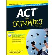 Act for Dummies, With Online Practice Tests by Hatch, Lisa Zimmer; Hatch, Scott, 9781118911532