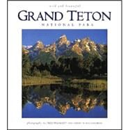 Grand Teton National Park: Wild & Beautiful by Pflughoft, Fred, 9781560371533