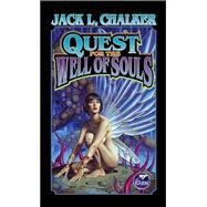 Quest for the Well of Souls by Jack L. Chalker; James P. Baen, 9780743471534