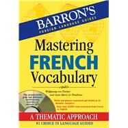 Mastering French Vocabulary by Von Fischer, Wolfgang; Le Plouhinec, Anne-Marie, 9781438071534
