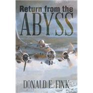 Return from the Abyss by Fink, Donald E., 9781503551534