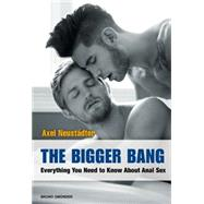 The Bigger Bang by Neustaedter, Axel, 9783959851534