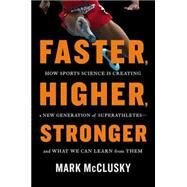 Faster, Higher, Stronger by Mcclusky, Mark, 9781594631535