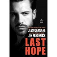 Last Hope by Clare, Jessica; Frederick, Jen, 9780425281536