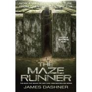 The Maze Runner Movie Tie-In Edition (Maze Runner, Book One) by Dashner, James, 9780553511536
