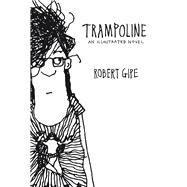 Trampoline by Gipe, Robert, 9780821421536
