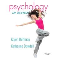 Psychology in Action, 11th Instructor's Edition by Huffman, Karen, 9781118801536