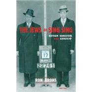 The Jews of Sing Sing by Arons, Ron, 9781569801536