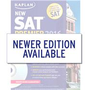 Kaplan New SAT Premier 2016 with 5 Practice Tests by Kaplan, 9781625231536