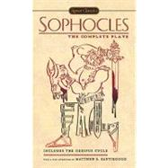 Sophocles : The Complete Plays by Sophocles (Author); Roche, Paul (Translator); Santirocco, Matthew S. (Afterword by), 9780451531537