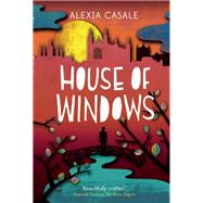 House of Windows by Casale, Alexia, 9780571321537