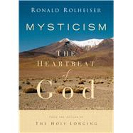 Mysticism by Rolheiser, Ronald, 9781632531537
