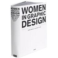 Women in Graphic Design 1890-2012 by Breuer, Gerda; Meer, Julia; Bartelsheim, Sabine; Bruning, Ute, 9783868591538