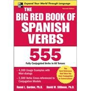 The Big Red Book of Spanish Verbs, Second Edition by Gordon, Ronni; Stillman, David, 9780071591539