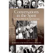 Conversations in the Spirit: Lex Hixon's Wbai 'in the Spirit' Interviews: a Chronicle of the Seventies Spiritual Revolution by Hixon, Lex; Hixon, Sheila; Glassman, Bernard; Gorman, Paul, 9781939681539