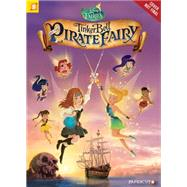 Disney Fairies Graphic Novel #16: Tinker Bell and the Pirate Fairy by Orsi, Tea, 9781629911540
