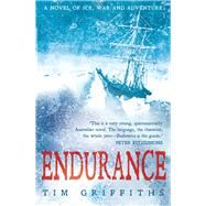 Endurance by Griffiths, Tim, 9781760111540