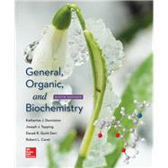 General, Organic, and Biochemistry by Denniston, Katherine; Topping, Joseph; Quirk Dorr, Danae, 9780078021541