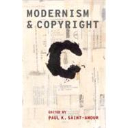 Modernism and Copyright by Saint-Amour, Paul K., 9780199731541