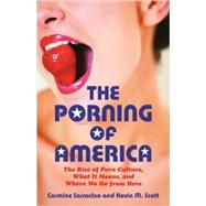 The Porning of America 9780807061541U