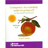 Computer Accounting With Peachtree for Microsoft Windows: Release 3.50 by Yacht, Carol, 9780070071544