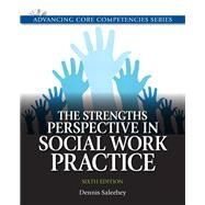 The Strengths Perspective in Social Work Practice by Saleebey, Dennis, 9780205011544