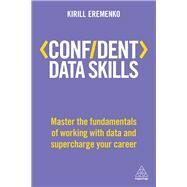Confident Data Skills by Eremenko, Kirill, 9780749481544