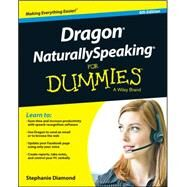 Dragon Naturallyspeaking for Dummies by Diamond, Stephanie, 9781118961544