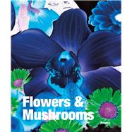 Flowers and Mushrooms by Stooss, Toni, 9783777421544